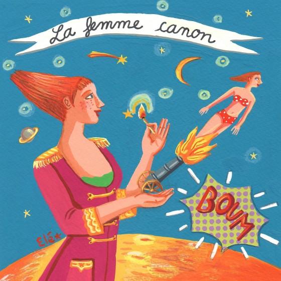 Elé45 - La femme canon  (illu 15x15 cm, cadre 25x25 cm, 120 euros)