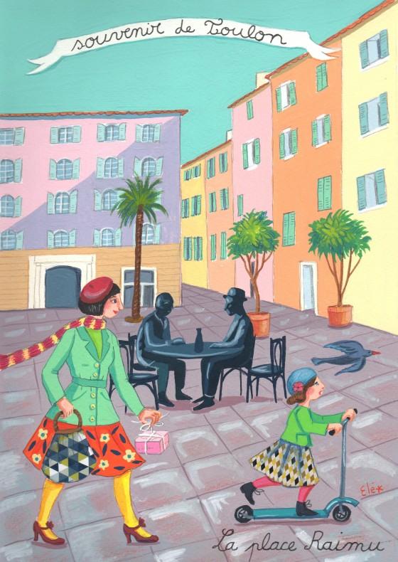 Elé48 - Souvenir de Toulon, la place Raimu (illu. 20x29 cm, cadre 30x40 cm, 170 euros)