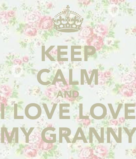 keep-calm-and-i-love-love-my-granny